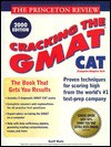 Princeton Review: Cracking the GMAT CAT, 2000 Edition (Cracking the Gmat) - Geoff Martz