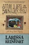 Still Life in Brunswick Stew - Larissa Reinhart