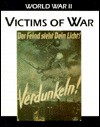 Victims Of War (World War Ii) - Robin Cross