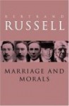 Marriage and Morals (Routledge Classics) - Bertrand Russell