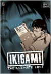 Ikigami: The Ultimate Limit, Volume 6 - Motoro Mase