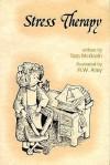 Stress Therapy (Elf Self Help) - Tom McGrath, R.W. Alley
