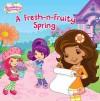 A Fresh-n-Fruity Spring - Lauren Cecil, M.J. Illustrations