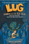 Lug, Dawn of the Ice Age - David Zeltser