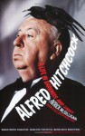 Alfred Hitchcock: A Life in Darkness and Light - Patrick McGilligan
