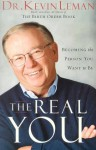 The Real You: Becoming the Person You Want to Be - Kevin Leman