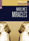 Madeline's Miracles - Warren Adler