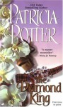 The Diamond King - Patricia Potter