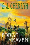 Forge of Heaven (The Gene Wars, Book 2) - C.J. Cherryh