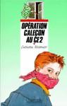Opération caleçon au CE2 - Catherine Missonnier