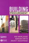 Building Procurement - Roy Morledge, Adrian Smith