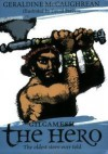 Gilgamesh The Hero (Oxford Myths & Legends) - Geraldine McCaughrean