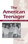The American Teenager (Examining Pop Culture) - Kate Burns