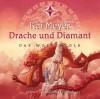 Drache und Diamant - Kai Meyer, Andreas Fröhlich