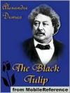 The Black Tulip - Alexandre Dumas