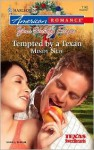 Tempted by a Texan - Mindy Neff