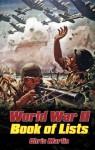 World War II: The Book of Lists - Chris Martin