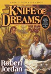 Knife of Dreams (Wheel of Time, #11) - Robert Jordan, Michael Kramer, Kate Reading