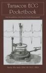 Tarascon ECG Pocketbook - Alison Smith, Timothy William Smith, Timothy William Smith Dphil