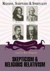 Skepticism and Religious Relativism (Audio) - Nicholas Capaldi, Ben Kingsley