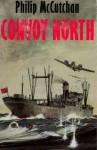 Convoy North - Philip McCutchan