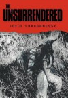 The Unsurrendered - Joyce Shaughnessy
