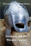 The Cambridge Medieval History, Vol 3: Germany and the Western Empire - John B. Bury
