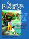 Sharing Blessings: Children's Stories for Exploring the Spirit of the Jewish Holidays - Rachel Musleah, Mary O'Keefe Young, Rachel Musleah