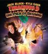 Tenacious D in: The Pick of Destiny - Jack Black