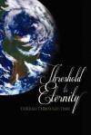 Thread Through Time: Threshold to Eternity - Richard Green, Anita McGehee, Emily Green