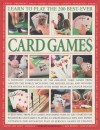 Learn To Play The 200 Best Ever Card Games - Jeremy Harwood