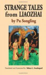 Strange Tales from Liaozhai, Volume One - Pu Songling, Sidney L. Sondergard