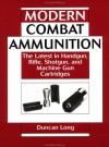 Modern Combat Ammunition - Duncan Long