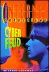 Cyber Feud - Michael Coleman