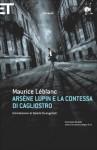 Arsène Lupin e la contessa di Cagliostro - Maurice Leblanc, Valerio Evangelisti