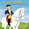 George Washington: Farmer, Soldier, President - Pamela Hill Nettleton