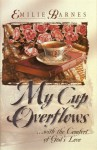 My Cup Overflows - Emilie Barnes, Anne Christian Buchanan