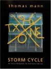 Thomas Mann: Storm Cycle--An Artist Responds to Hurricane Katrina - Stefano Catalani, Thomas Mann