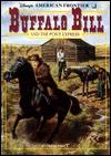 Buffalo Bill and the Pony Express: A Historical Novel - Debbie Dadey, Charles Shaw
