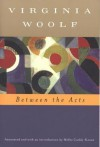 Between the Acts (Annotated) - Virginia Woolf