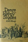 Dance of the Happy Shades and Other Stories - Alice Munro
