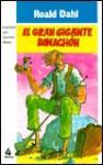 El Gran Gigante Bonachón - Quentin Blake, Roald Dahl