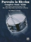Portraits in Rhythm -- Complete Study Guide: Observations and Interpretations of the Fifty Snare Drum Etudes from Portraits in Rhythm - Anthony J. Cirone