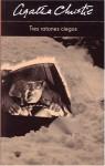 Tres ratones ciegos - Alberto Coscarelli, Agatha Christie