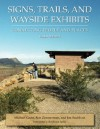 Signs, Trails, and Wayside Exhibits: Connecting People and Places (Interpreter's Handbook Series) - Michael Gross, Ron Zimmerman