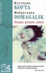 Harpie, piranie, anioły - Małgorzata Domagalik, Krystyna Kofta