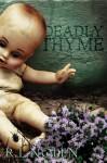 Deadly Thyme - R.L. Nolen