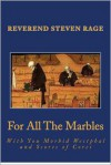 For All The Marbles - Steven Rage