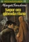Sagor om glömda riken - Margit Sandemo