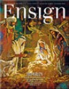 The Ensign - December 2010 - The Church of Jesus Christ of Latter-day Saints